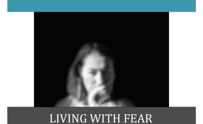 Living with Fear – A story about daily life with PTSD
